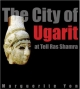 Yon: City of Ugarit at Tell Ras Shamra