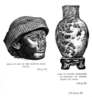 Head of one of the statues from Tello / Vase of Silver, dedicated to Ningirsu, by Entena Patesi of Lagas [op. p.58]