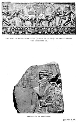 The seal of Shargani-shar-ali (Sargon of Akkad): Gilgames waters the celestial ox / Bas-relief of Naram-sin [op. p.88]
