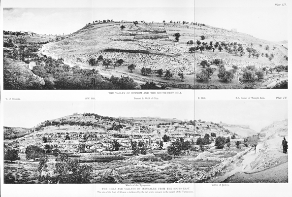 Plate III. The Valley of Hinnom and the South-West Hill / Plate IV. The Hills and Valleys of Jerusalem from the South-east - facing p.33