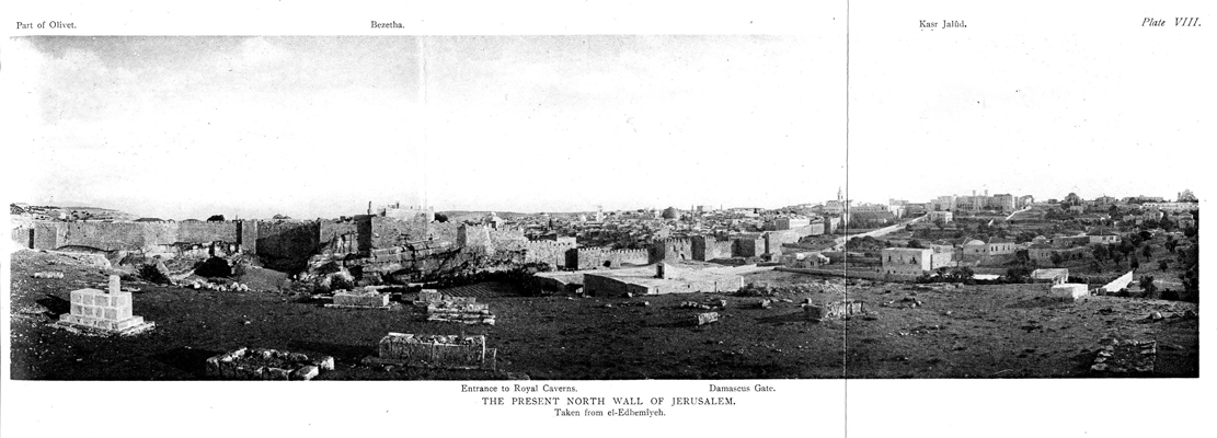 Plate VIII. The Present North Wall of Jerusalem - facing p.239