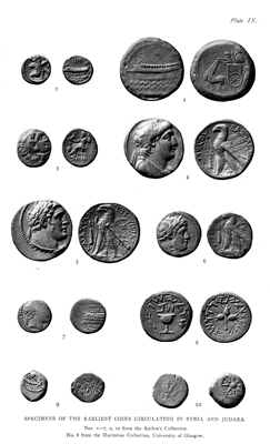 Plate IX. Specimens of the Earliest Coins Circulating in Syria and Judrea - facing p.405